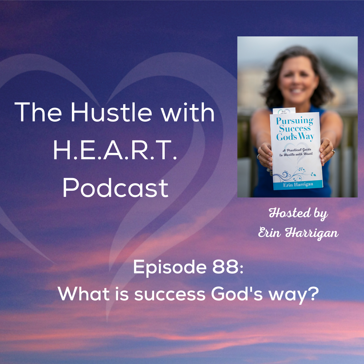 Episode 88: What is success God's way?
