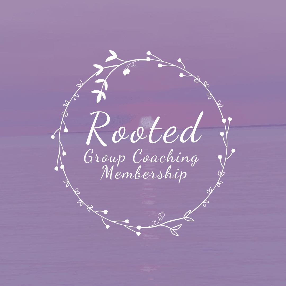 Rooted Group Coaching Membership