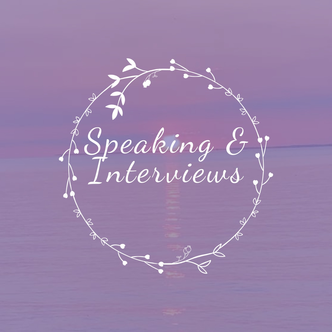 Speaking and Interviews